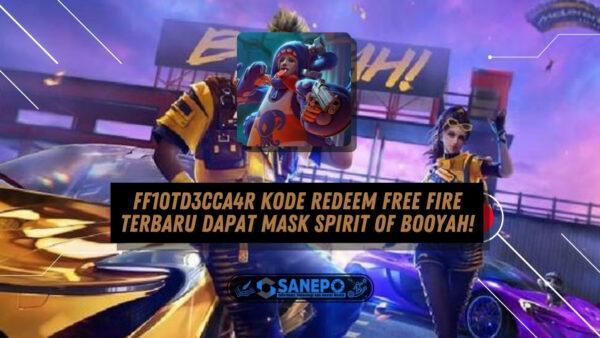 FF10TD3CCA4R Kode Redeem Free Fire Terbaru Dapat Mask Spirit of Booyah!