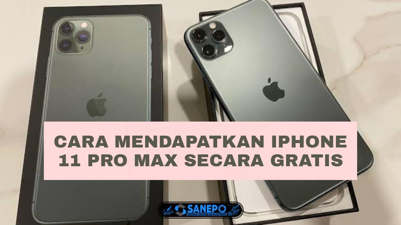 Cara Mendapatkan iPhone 11 Pro Max Gratis Dari Google Terbaru 2021