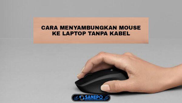 Cara Menyambungkan Mouse Tanpa Kabel Ke Laptop