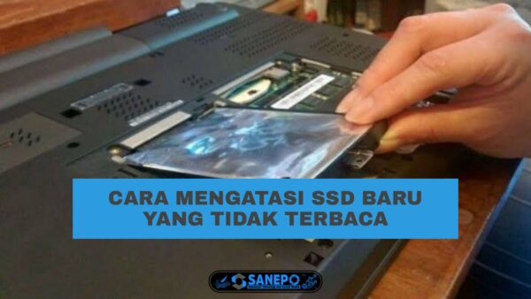 SSD Baru Tidak Terbaca?, Ini Dia 2 Cara Untuk Mengatasinya