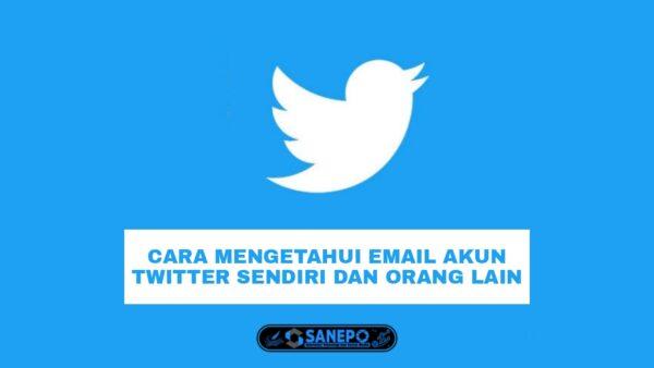 cara melihat email twitter